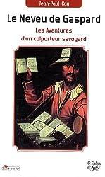 Le neveu de Gaspard : Le roman d'un colporteur