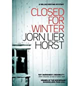 [(Closed for Winter)] [ By (author) Jorn Lier Horst, Translated by Anne Bruce ] [March, 2014]