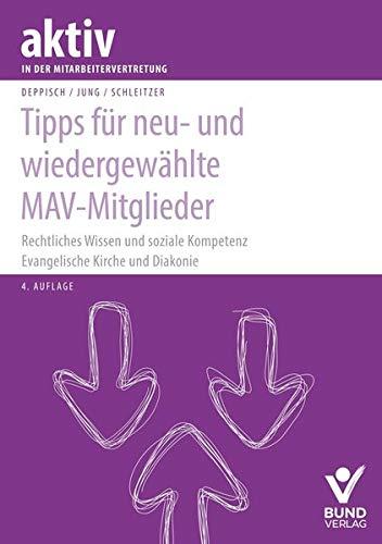 Tipps für neu- und wiedergewählte MAV-Mitglieder: Rechtliches Wissen und soziale Kopetenz - Evangelische Kirche und MAV (aktiv in der Interessenvertretung)