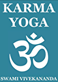 Karma Yoga (Annotated Edition)