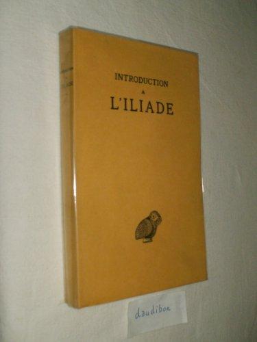 Introduction à l'iliade. par paul mazon...