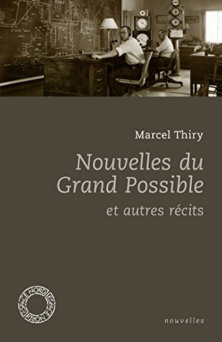 Nouvelles du grand possible