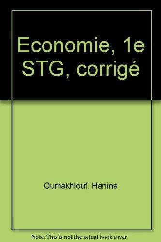 Economie, 1e STG, corrigé