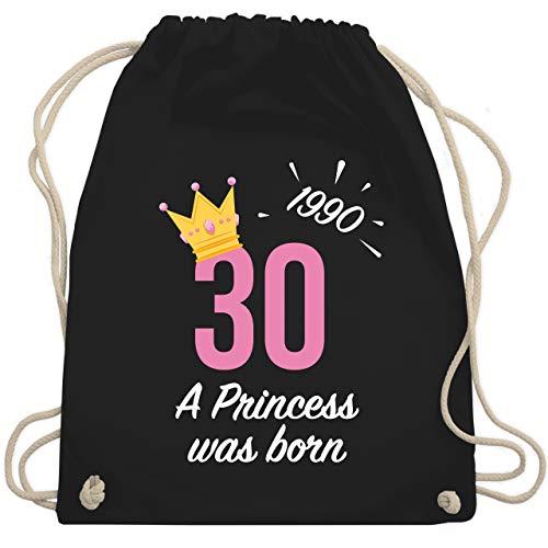 Shirtracer Geburtstag - 30. Geburtstag Mädchen Princess 1990 - Unisize - Schwarz - WM110 - Turnbeutel und Stoffbeutel aus Bio-Baumwolle