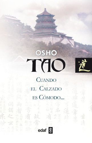 Tao:Cuando El Calzado Es Comodo (Nueva Era)