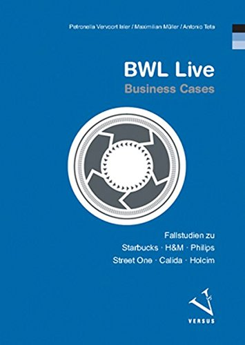 bwl-live-business-cases-fallstudien-zu-starbucks-hm-philips-street-one-calida-holcim