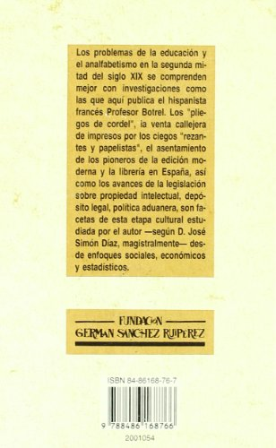 Libros, Prensa y Lectura en la España del siglo XIX (Biblioteca del Libro) por Jean-François Botrel