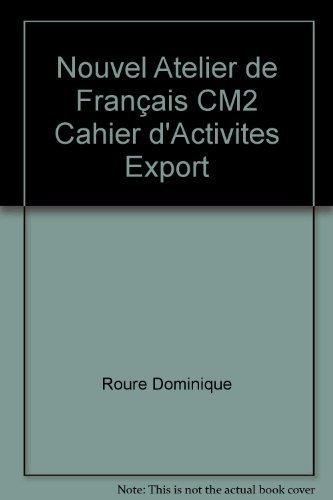 Nouvel atelier : Français, CM2 par Roure