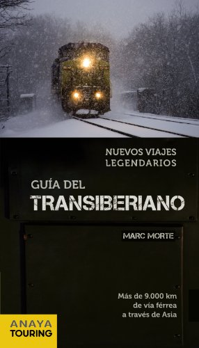 Guía del Transiberiano (Grandes Viajes)