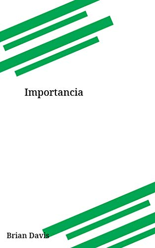 Importancia (Galician Edition) por Brian Davis
