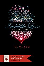 Indelible Love Series + Entwined Bundle (English Edition)