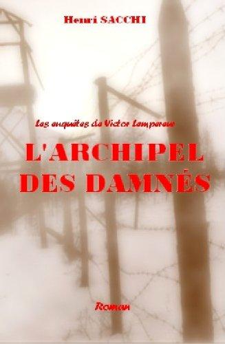 L'Archipel des damnés (Les enquêtes de Victor Lempereur t. 2)