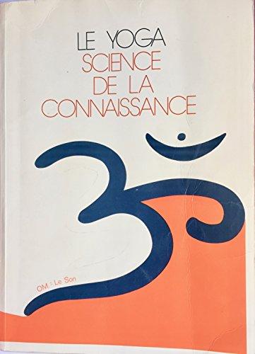 Le yoga science de la connaissance