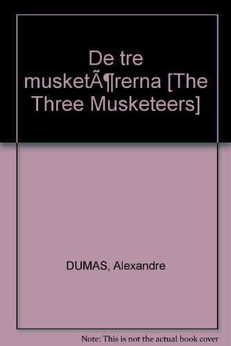 de-tre-musketarerna-the-three-musketeers