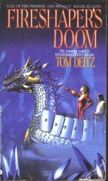 Fireshaper's Doom: A Tale of Vengeance by Tom Deitz (1987-12-01)