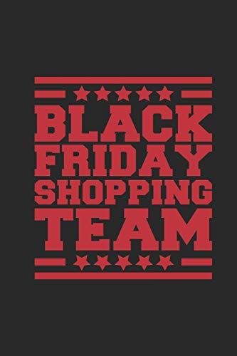 Black Friday Shopping Team: Shopping Journal Blank Lined 6x9 Journal