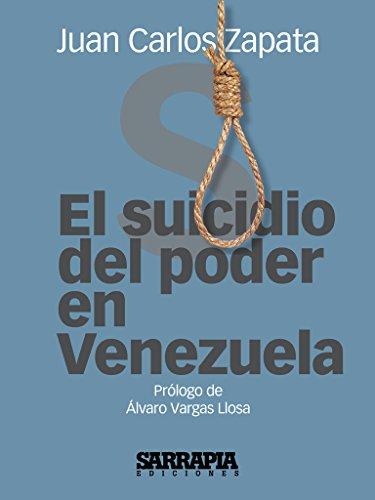El suicidio del poder en Venezuela por Juan Carlos Zapata