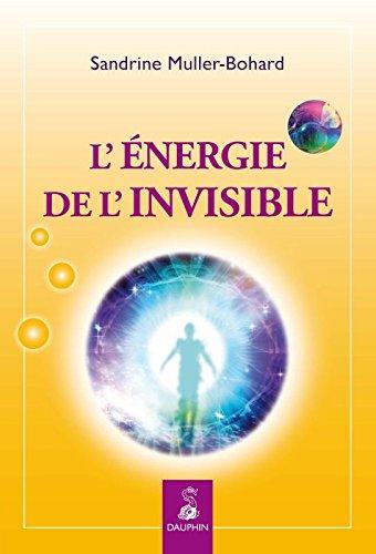 L'énergie de l'invisible