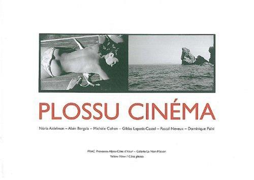Plossu cinéma par Bernard Plossu
