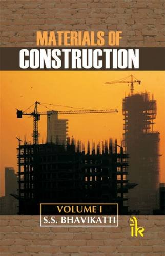 Materials of Construction, Volume-I