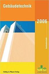 de Jahrbuch 2006. Gebäudetechnik.
