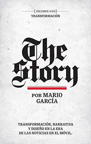The Story en Español: Volumen Uno: Transformación eBook: Mario ...