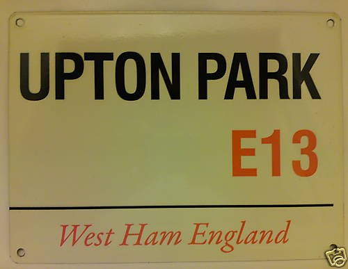 WEST HAM UNITED Upton Park MINI METAL Straßenschild