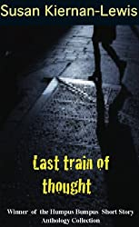 Last Train of Thought (English Edition)