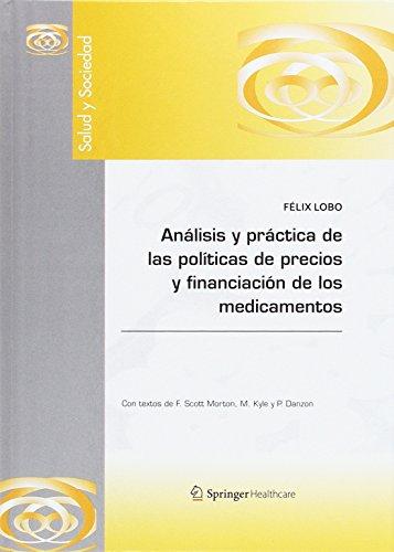 Análisis y práctica de las políticas de precios y financiación de los medicamentos (SALUD Y SOCIEDAD)