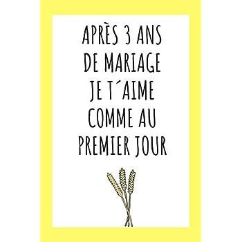 Journal Intime Pour Son Âme Soeur: Idée Cadeau 3 Ans De Mariage, Noces De Froment