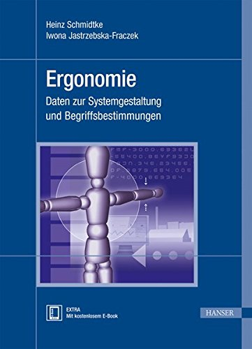 Ergonomie: Daten zur Systemgestaltung und Begriffsbestimmungen
