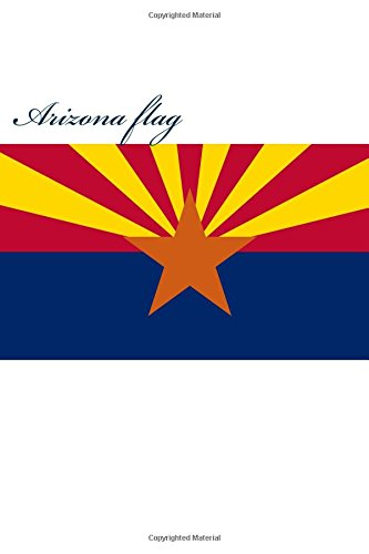 arizona-flag-journal-160-lined-ruled-pages-6x9-inch-1524-x-2286-cm-laminated