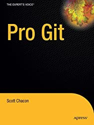 Pro Git (Expert's Voice in Software Development)