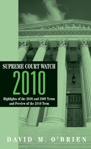 supreme-court-watch-2010-highlights-of-the-2007-2008-and-2009-terms-and-preview-of-the-2010-term