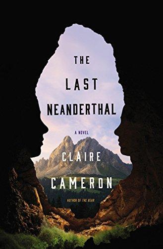 The Last Neanderthal por Claire Cameron