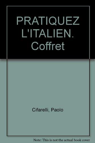 PRATIQUEZ L'ITALIEN. Coffret
