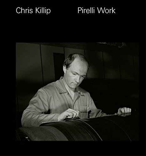 chris-killip-pirelli-work