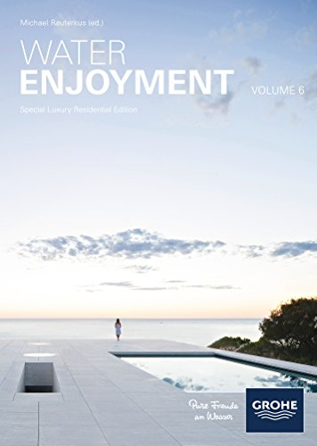 Water Enjoyment Vol 6: Special Luxury Residential Edition