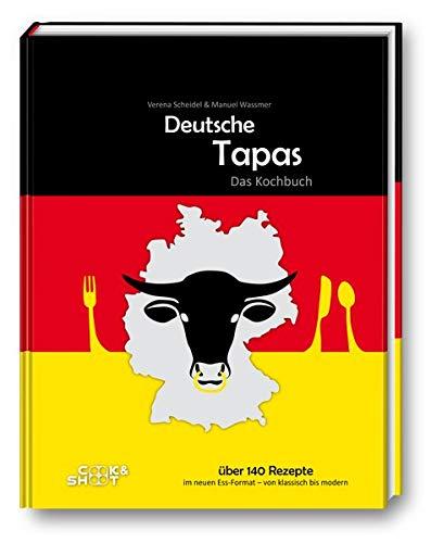 Deutsche Tapas: Das Kochbuch