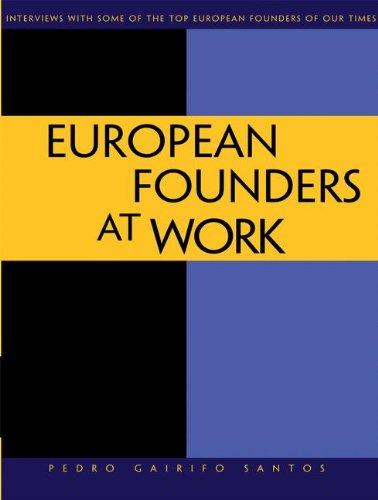 European Founders at Work por Pedro Gairifo Santos
