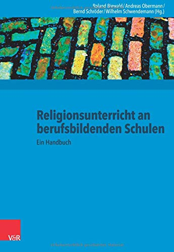 Religionsunterricht an berufsbildenden Schulen: Ein Handbuch