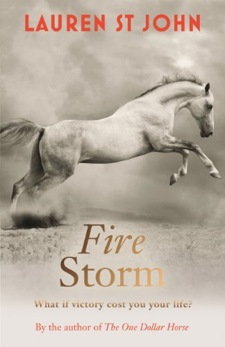 The One Dollar Horse: Fire Storm: Book 3 (English Edition)