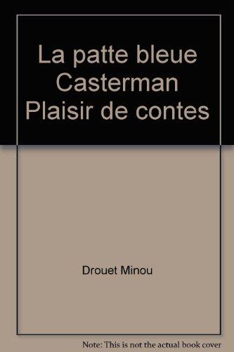 La patte bleue Casterman Plaisir de contes