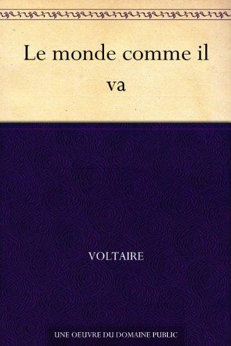 le-monde-comme-il-va-french-edition