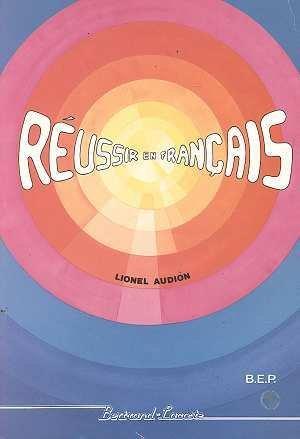 Réussir en français, BEP, tome 1 par Audion Lionel (Broché)