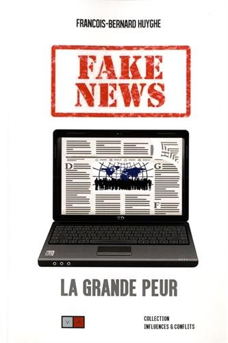 Vignette du document Fake news : la grande peur