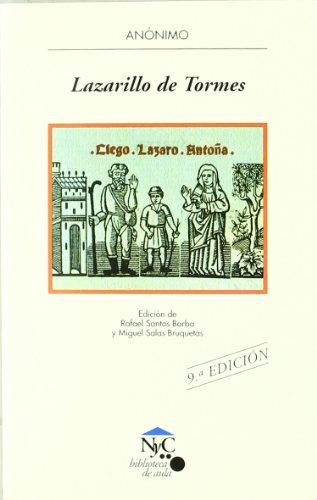 Lazarillo de Tormes: La vida del Lazarillo de Tormes y de sus fortunas y adversidades: 7 (NyC-Biblioteca de Aula)
