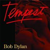 Songtexte von Bob Dylan - Tempest
