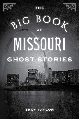 The Big Book of Missouri Ghost Stories (Big Book of Ghost Stories)