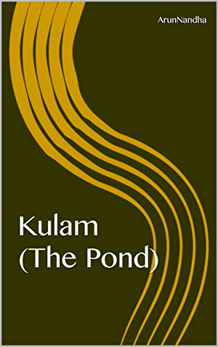 Kulam (The Pond) (Tamil Edition) eBook: ARUNNANDHA A: Amazon in